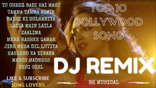 TOP 10 BOLLYOOD SONGS REMIX