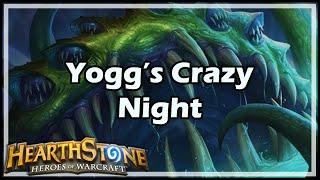 [Hearthstone] Yogg's Crazy Night