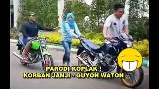 PARODI LUCU LAGU KORBAN JANJI   GUYON WATON VERSI ANAK MOTOR