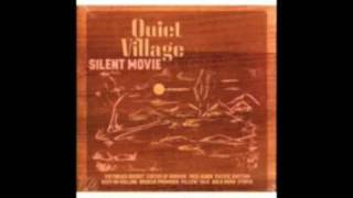 QUIET VILLAGE - KEEP ON ROLLING