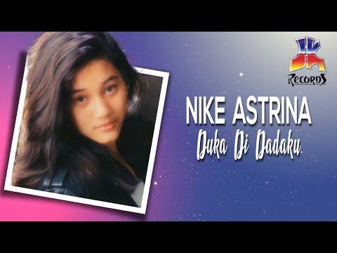 Duka Di Dadaku - Nike Astrina (Nike Ardilla)