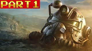 Fallout 76 (Part 1) Lets explore the world