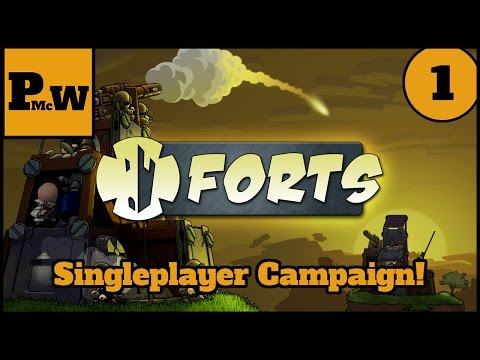 First Steps in the world of Fort Building! - Let's Play Forts - Singleplayer Campaign - Part 1