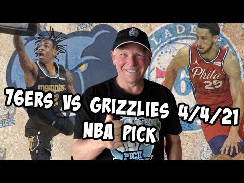 Philadelphia 76ers vs Memphis Grizzlies 4/4/21 Free NBA Pick and Prediction NBA Betting Tips