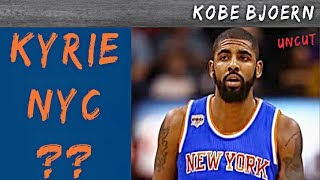 Kyrie Irving zu den New York Knicks?? - KobeBjoern uncut