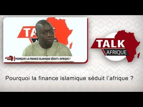 Pourquoi la finance islamique séduit l'afrique ?