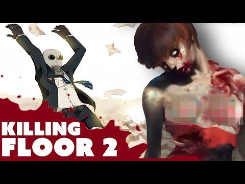 HOT ZOMBIES - Killing Floor 2 Gameplay |