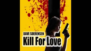 Dave Soerensen - Kill For Love (Gainworx Remix Edit)