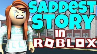 SADDEST STORY in ROBLOX