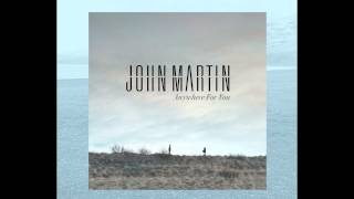 John Martin -- Debut single