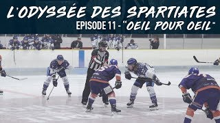 L'Odyssée des Spartiates - Episode 11 (Saison 1) - OEIL POUR OEIL