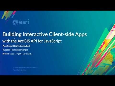 Building Interactive Client-Side Apps With The ArcGIS API For JavaScript