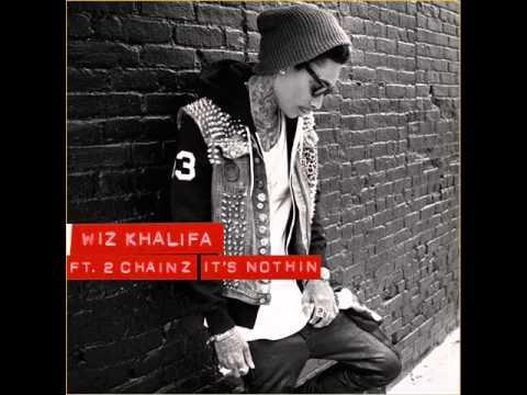 Wiz Khalifa (feat. 2 Chainz) - It's Nothin (Clean)
