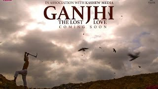 Ganjhi - The Lost Love | Trailer spoof of Manjhi - The Mountain Man