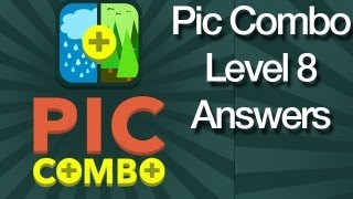 Pic Combo Level 8 Answers