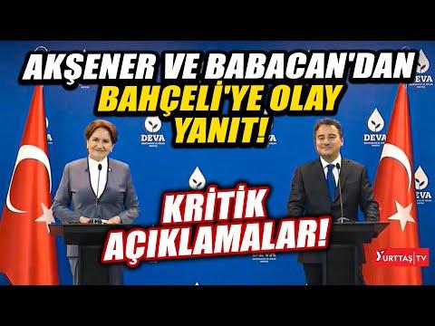Meral Akşener ve Ali Babacan Devlet Bahçeli'ye yanıt verdi!
