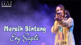 Meraih Bintang Eny Sagita Live Gofun Bojonegoro