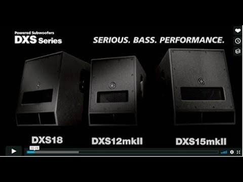 Yamaha Powered Subwoofer DXS15mkII DXS12mkII