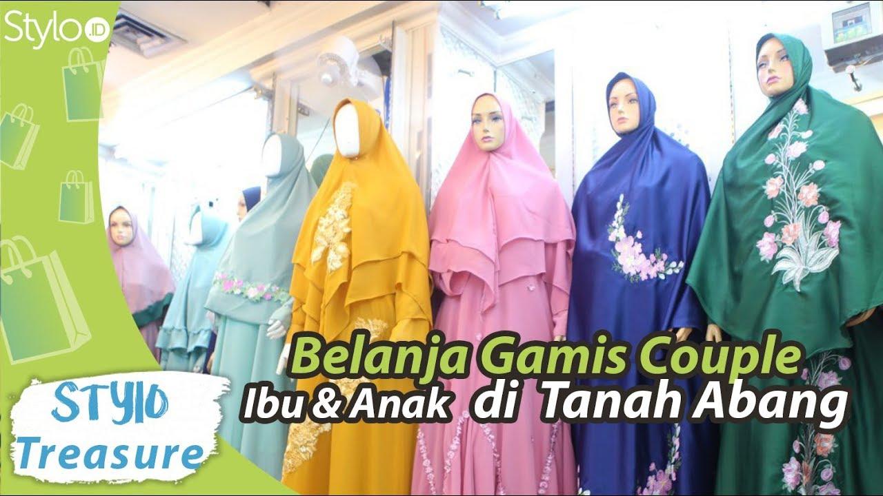 Belanja Baju Gamis Syar I Couple Ibu Anak Di Tanah Abang Untuk Lebaran Ramadan 2019 Youtube