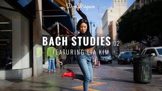 Inspirations 2018 - Bach Studies 02. Featuring Lia Kim