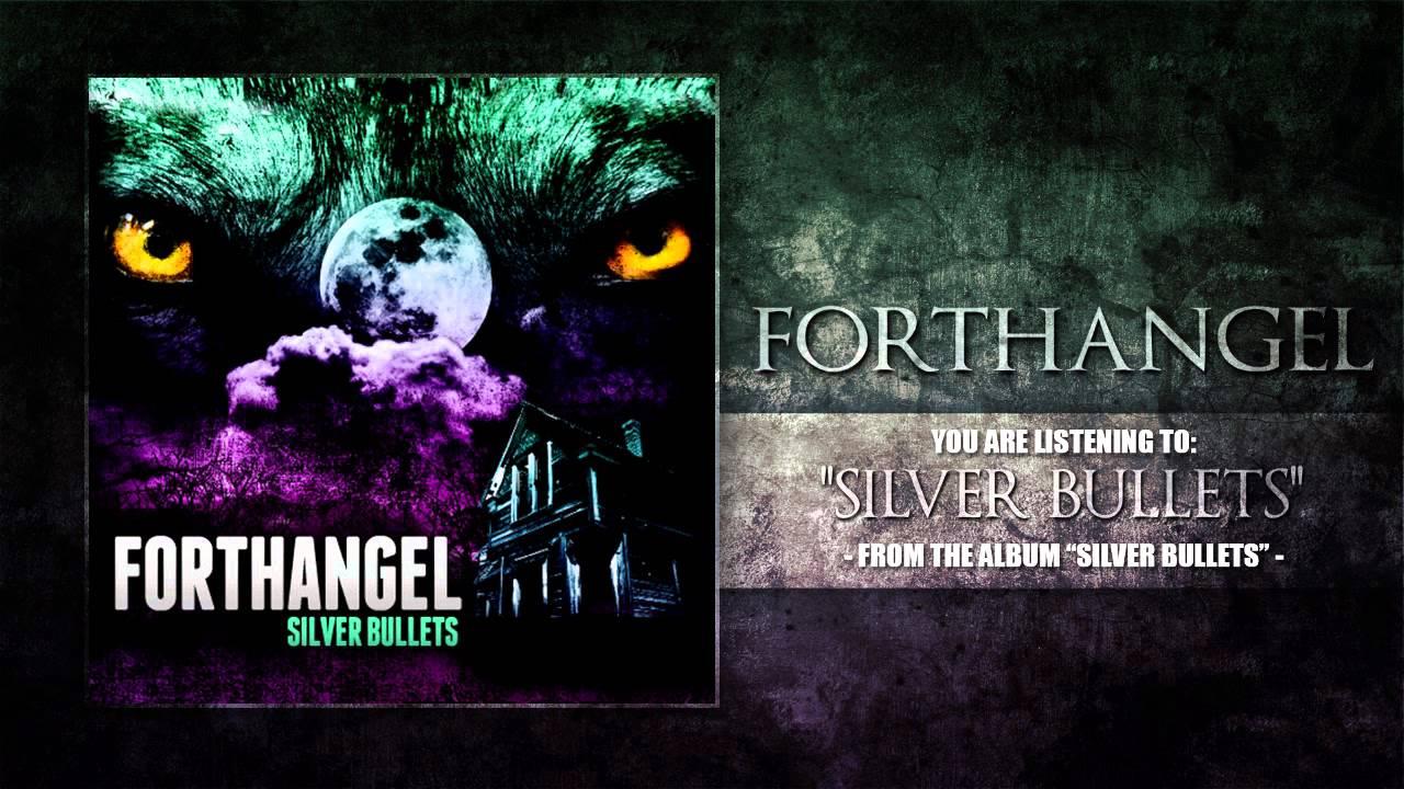 silver bullets forthangel