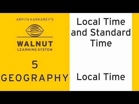 5 Geography - Local Time and Standard Time - Local Time