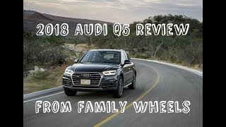 2018 Audi Q5 Review from Family Wheels