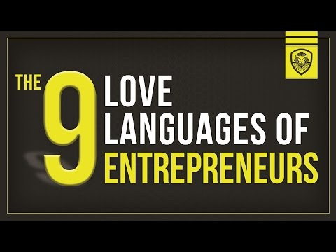 The 9 Love Languages of Entrepreneurs
