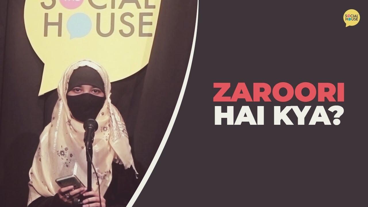 Zaroori Hai Kya? by Samreen Khan (Kolkata Event) | The Social House Poetry