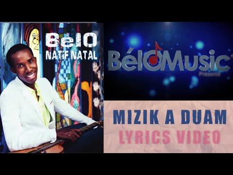 BélO - Mizik a duam ( Lyrics video)