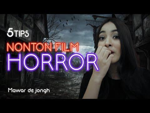 TIPS NONTON FILM HOROR ALA MAWAR