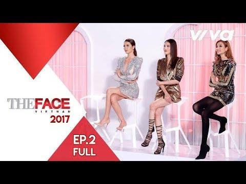 The Face Vietnam 2017 – Tập 2 | Gương Mặt Thương Hiệu | Minh Tú, Lan Khuê, Hoàng Thùy | Tổng hợp các thông tin liên quan thoi trang nu nam 2017 chi tiết