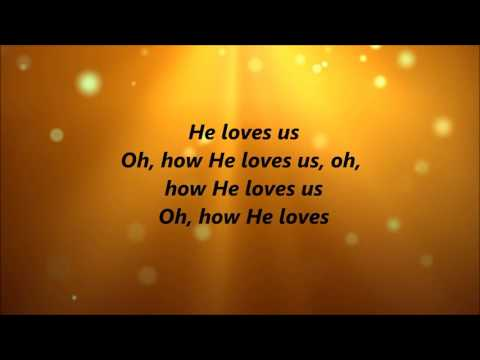 Immeasurable - He Loves Us (Lyrics)