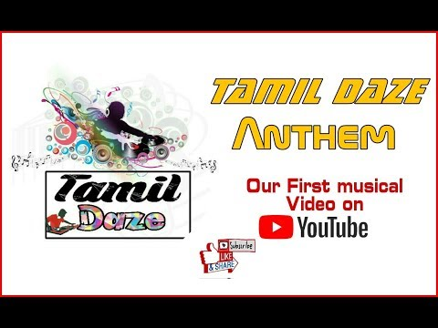 Tamil Daze Anthem   Our First musical video on YouTube 