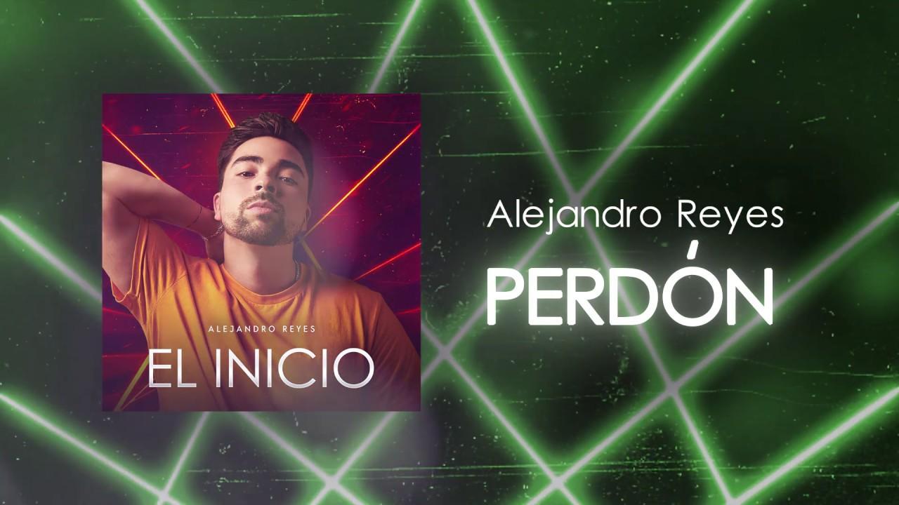 Alejandro Reyes — Perdón