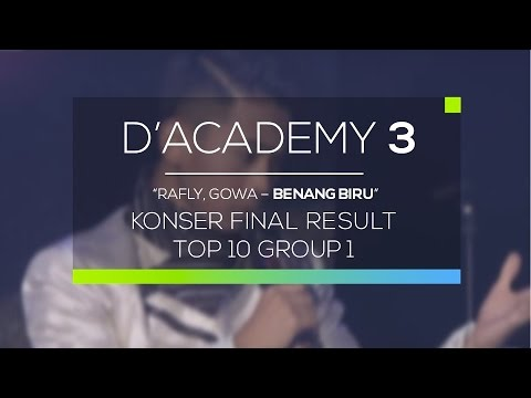Rafly, Gowa - Benang Biru (D'Academy 3 Konser Final Top 10 Group 1)