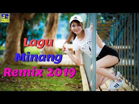 LAGU MINANG REMIX TERBARU 2019 TERPOPULER - Dendang Minang REMIX Terbaru 2019