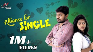 Alliance for singles| Morattu single | finally