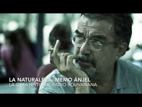 La Naturaleza, Memo Ánjel  La Otra Historia, Radio Bolivariana