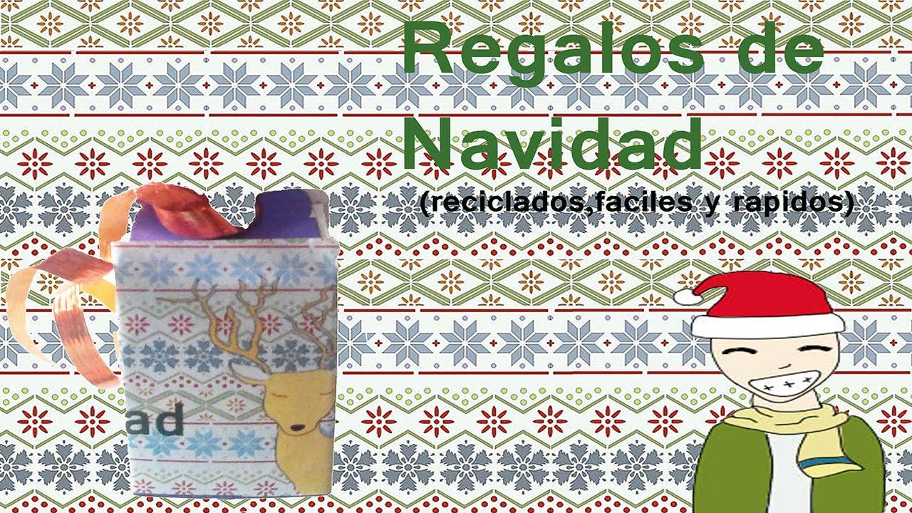Regalos de navidad reciclados y faciles rapidos youtube - Regalos faciles y rapidos ...