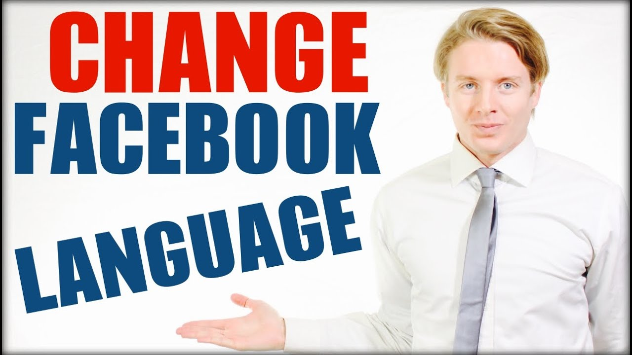 How to change Facebook language to English - 2016