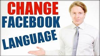 How To Change Facebook Language To English - 2016