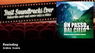 Andrea Guerra - Rewinding - Un Passo Dal Cielo 4 (TV Fiction Official Soundtrack 2017)