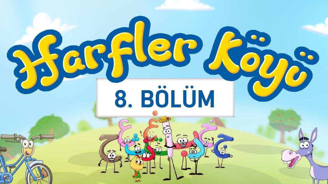 Harfler Köyü - 8.Bölüm