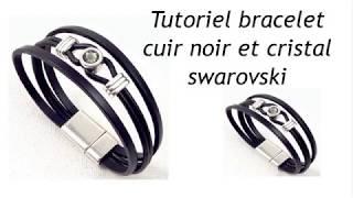 Tutoriel bracelet cuir noir cristal swarovski et fermoir argent