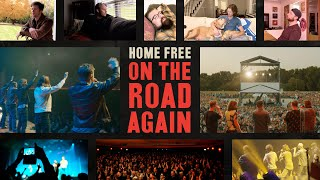 Home Free - On the Road Again