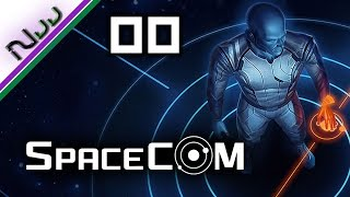 SPACECOM - Real Time Space Strategy Game - Good and the Bad - Ep 00