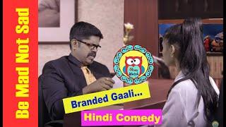 Branded Gaali - गाालीबाज़ हसीना- Hindi DesiComedy - Abeywatch thumbnail