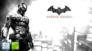 Batman Arkham Knight on Geforce gt 940Mx - i5 7200u - 8gb ram [Acer E5 475G]