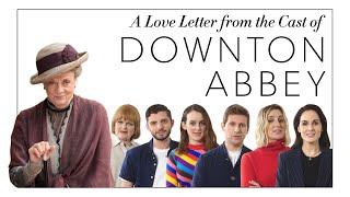 The Cast of Downton Abbey Write A Love Letter to Maggie Smith  | Harper's BAZAAR